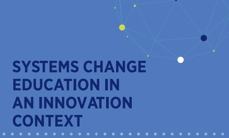 "decorative - blue box with navy text that says ""Systems change education in an innovation context"""